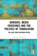 Borders, Media Crossings and the Politic