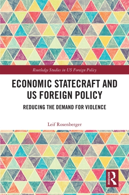 Economic Statecraft and US Foreign Polic
