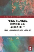 Public Relations, Branding and Authentic
