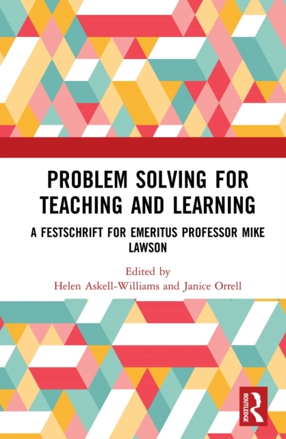 Problem Solving for Teaching and Learnin
