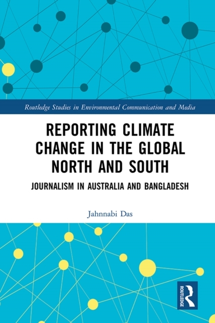 Reporting Climate Change in the Global N