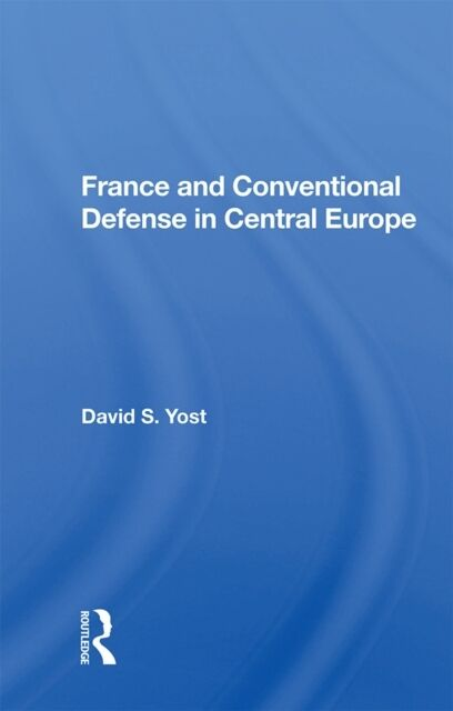 France And Conventional Defense In Centr