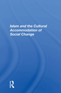Islam And The Cultural Accommodation Of
