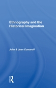 Ethnography And The Historical Imaginati