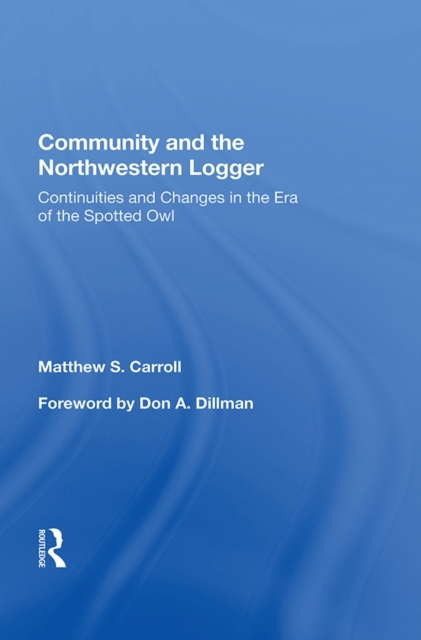 Community And The Northwestern Logger