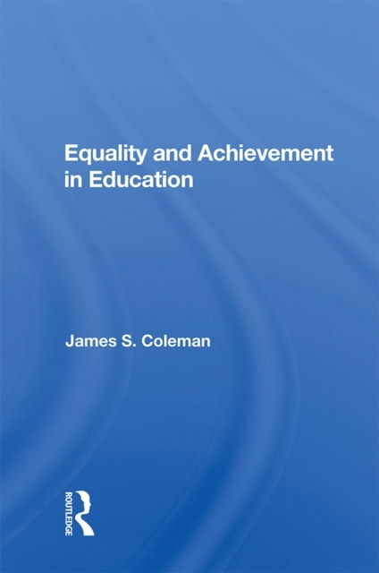 Equality And Achievement In Education