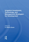 Irrigation Investment, Technology, And M