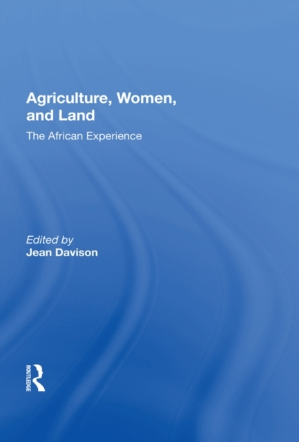 Agriculture, Women, And Land