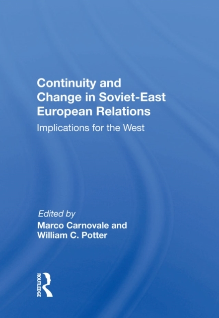 Continuity And Change In Soviet-east Eur