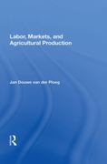 Labor, Markets, And Agricultural Product