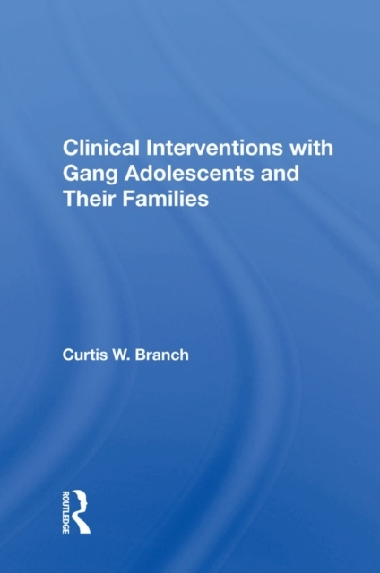 Clinical Interventions With Gang Adolesc