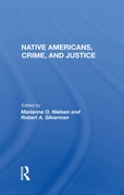 Native Americans, Crime, And Justice