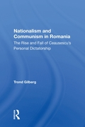 Nationalism And Communism In Romania