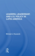 Leaders, Leadership, And U.s. Policy In