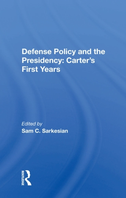 Defense Policy And The Presidency