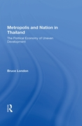 Metropolis And Nation In Thailand