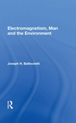 Electromagnetism Man And The Environment