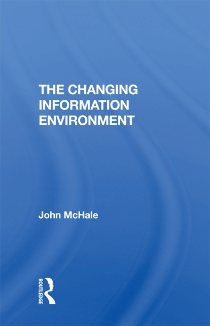 Changing Information Environment