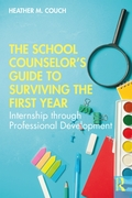School Counselor's Guide to Surviving th
