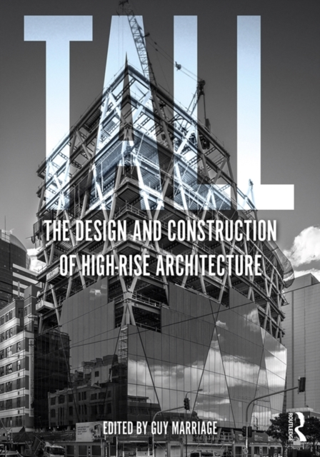 Tall: the design and construction of hig