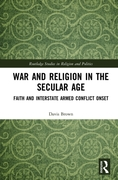 War and Religion in the Secular Age