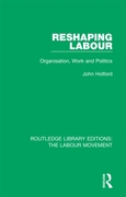 Reshaping Labour