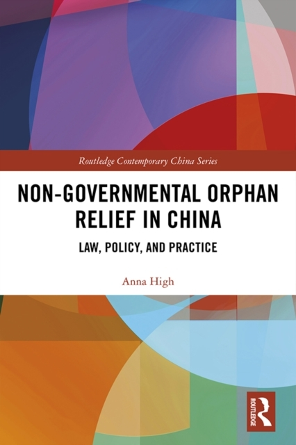 Non-Governmental Orphan Relief in China