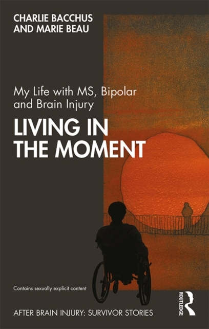 My Life with MS, Bipolar and Brain Injur