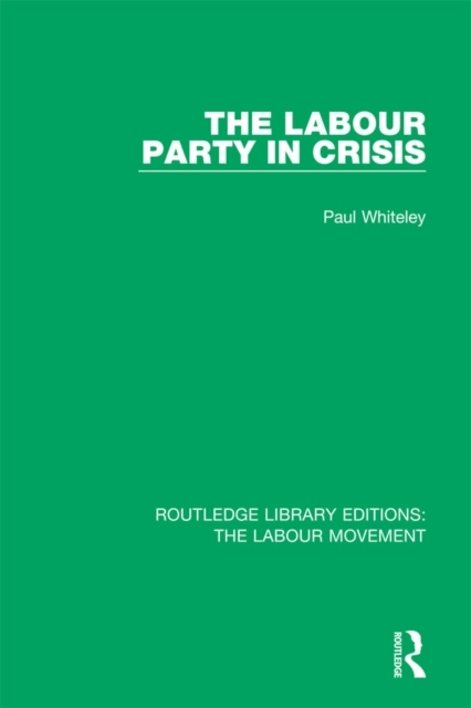 Labour Party in Crisis