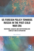US Foreign Policy Towards Russia in the