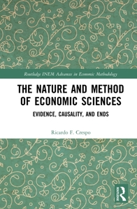 Nature and Method of Economic Sciences