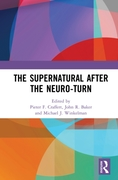Supernatural After the Neuro-Turn