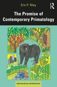 Promise of Contemporary Primatology