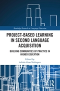 Project-Based Learning in Second Languag