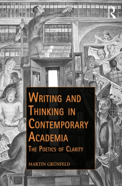 Writing and Thinking in Contemporary Aca