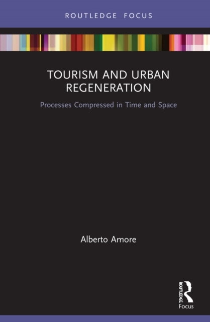 Tourism and Urban Regeneration