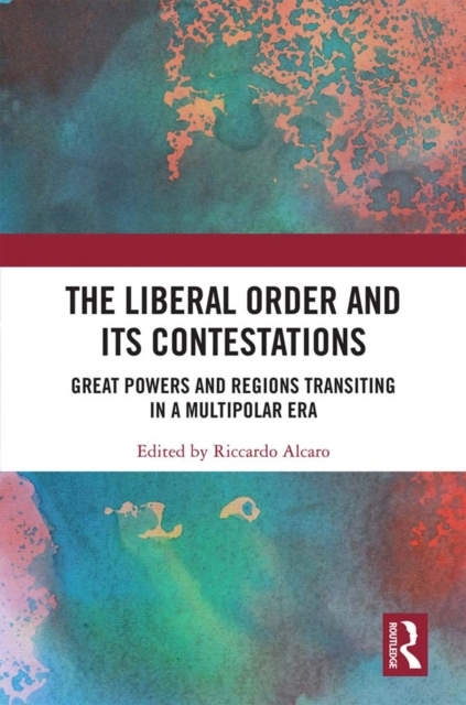 Liberal Order and its Contestations