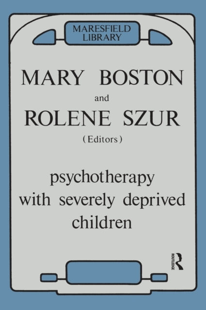 Psychotherapy with Severely Deprived Chi