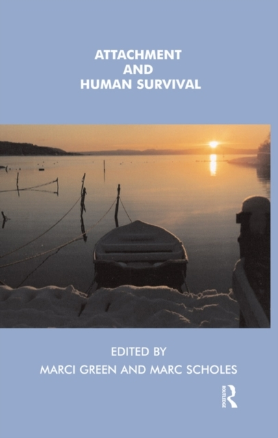 Attachment and Human Survival