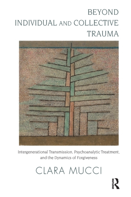 Beyond Individual and Collective Trauma
