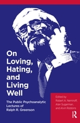On Loving, Hating, and Living Well