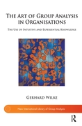 Art of Group Analysis in Organisations