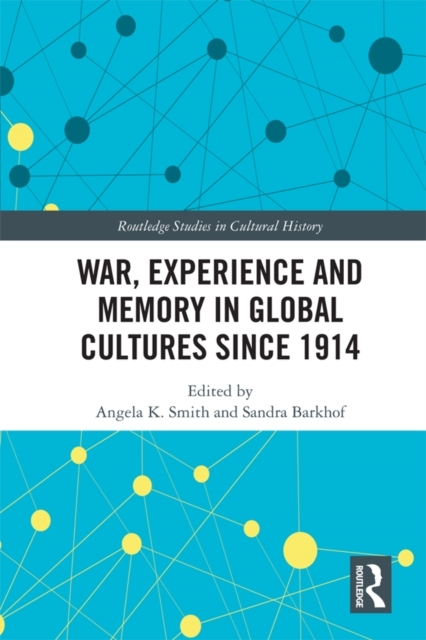 War Experience and Memory in Global Cult