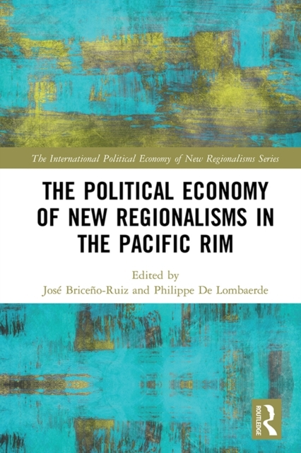 Political Economy of New Regionalisms in