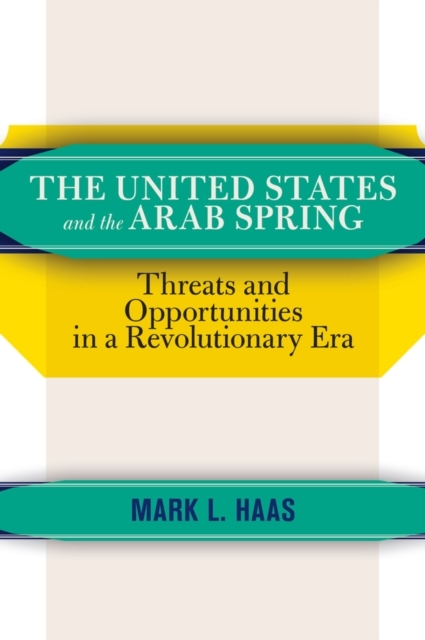 United States and the Arab Spring