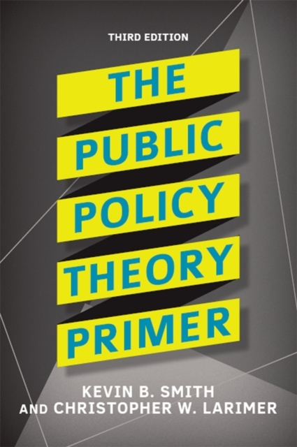 Public Policy Theory Primer