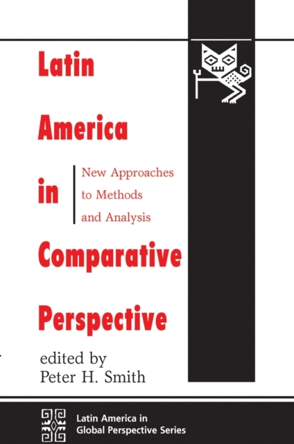 Latin America In Comparative Perspective