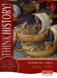 Think History: Changing Times 1066-1500
