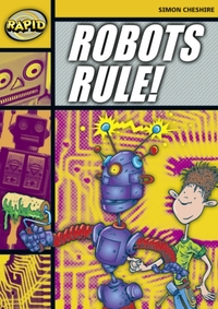Rapid Stage 4 Set A: Robots Rule (Series