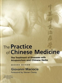The Practice of Chinese Medicine